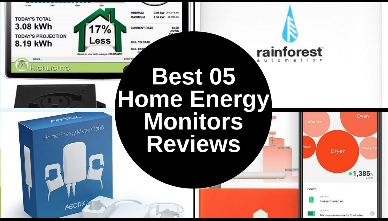 Best 05 Home Energy Monitors Reviews
