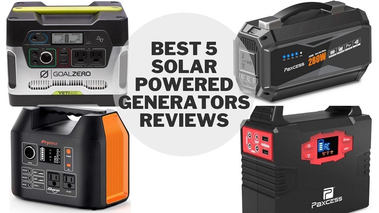 Best 5 Solar Powered Generators Reviews