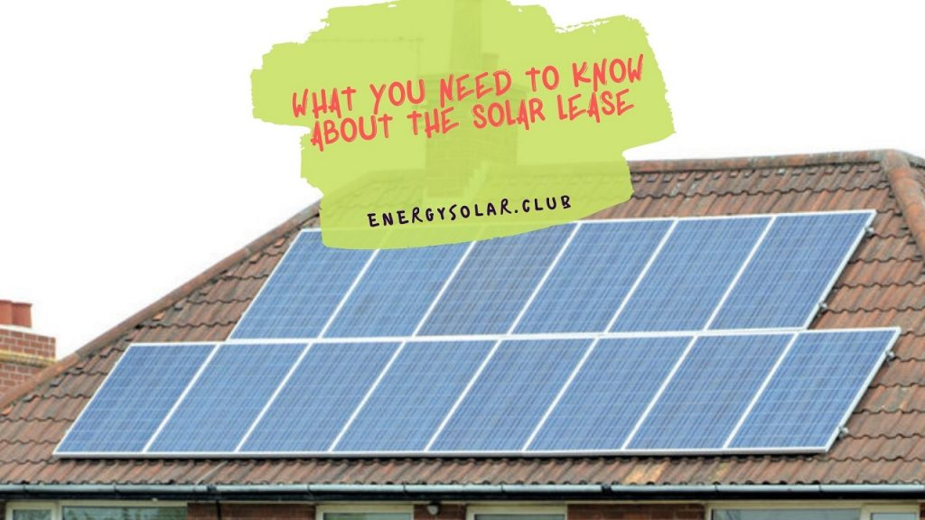 What You Need To Know About The Solar Lease