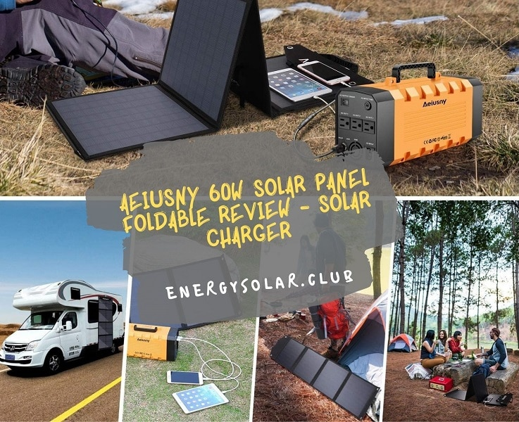 Aeiusny 60w Solar Panel Foldable Review - Solar Charger
