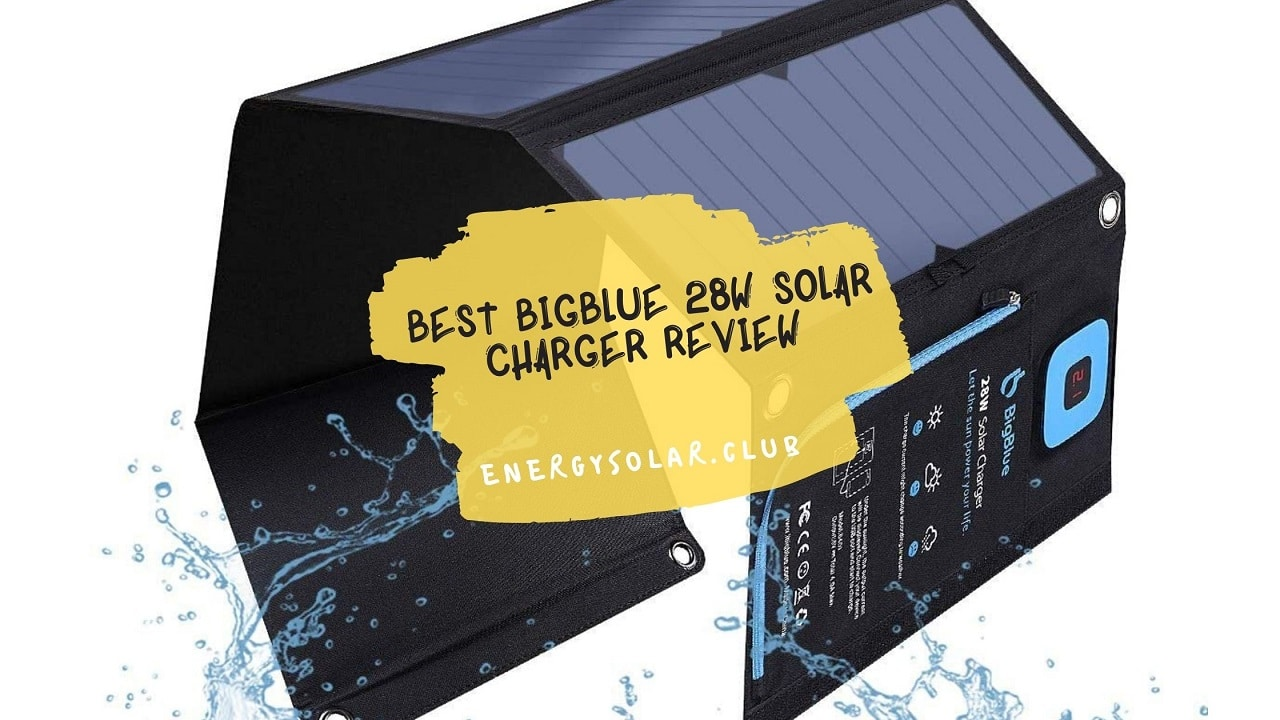 Best BigBlue 28W Solar Charger Review