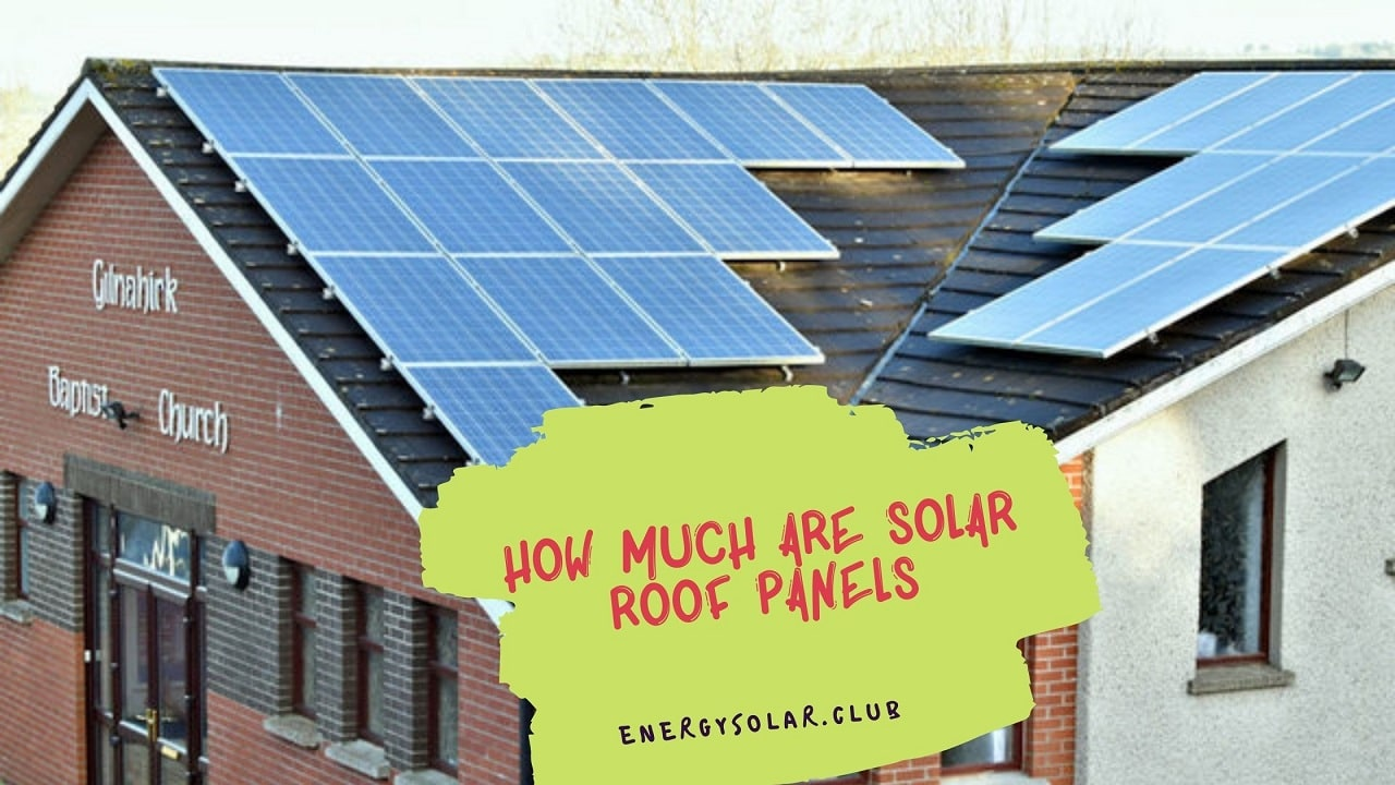How Much are Solar Roof Panels